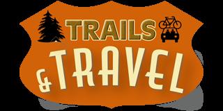 Trails & Travel
