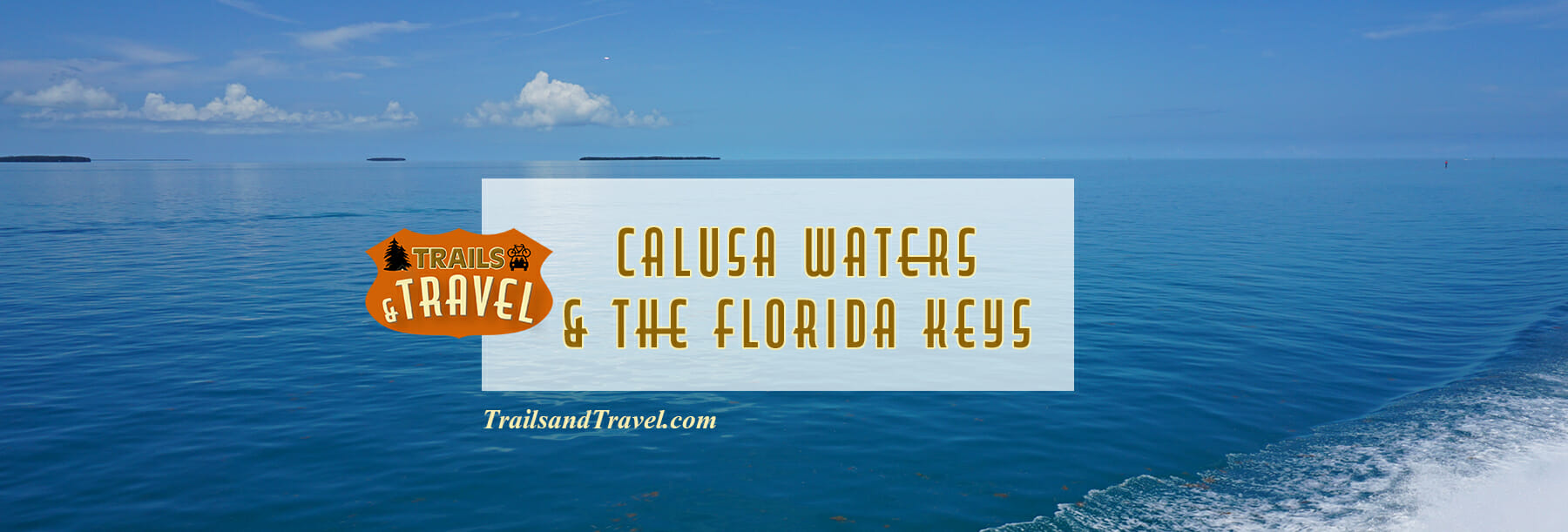 Calusa Waters and the Florida Keys