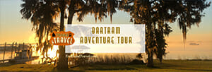 Bartram Adventure Tour