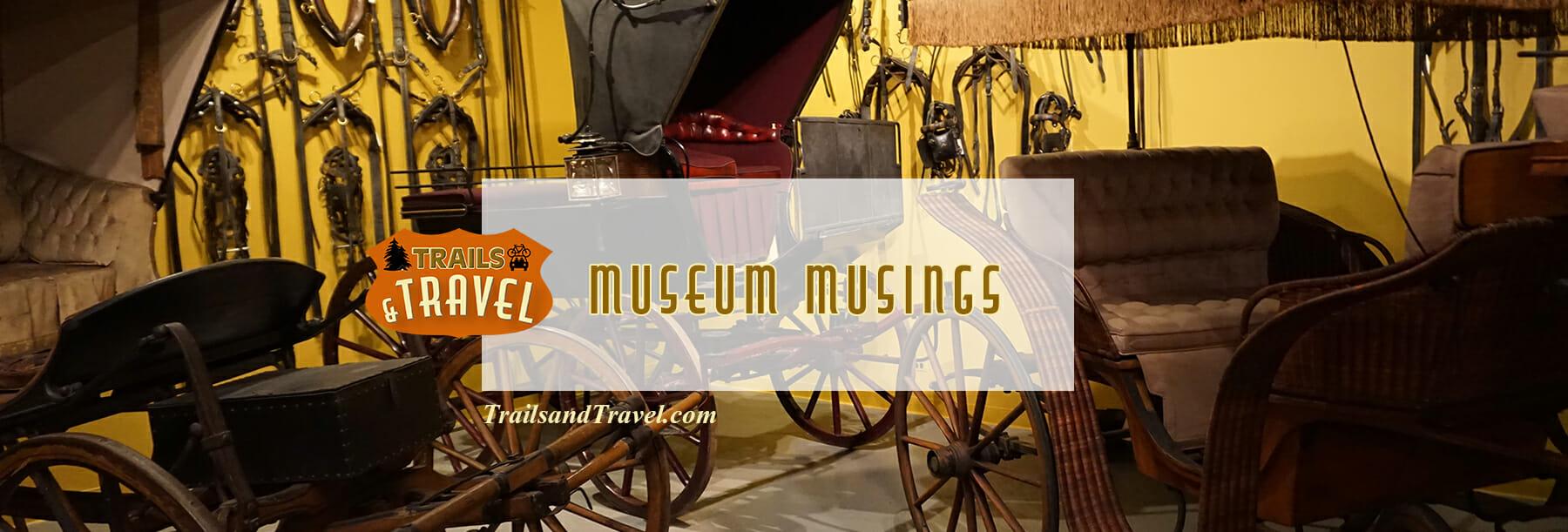 Museum Musings
