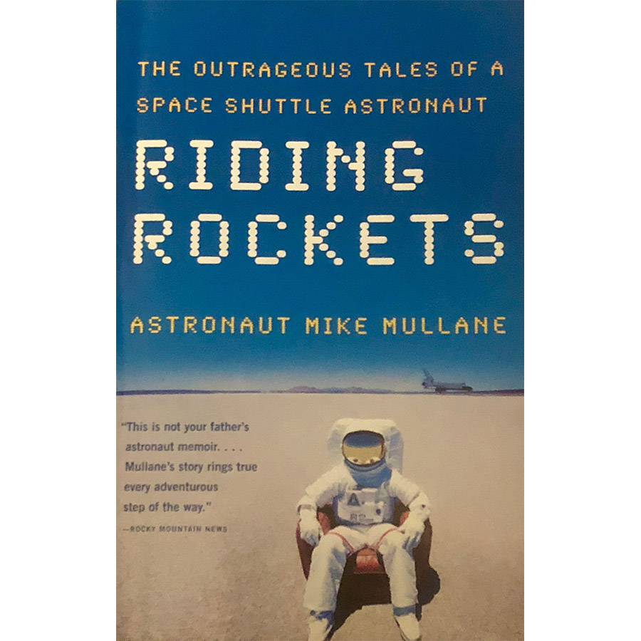 Riding Rockets Mike Mullane